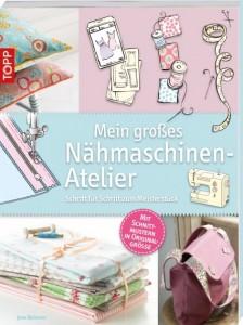 Cover_Mein_grosses_Naehmaschinenatelier_Topp_Frechverlag