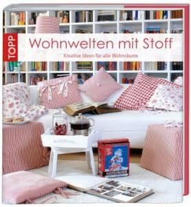 Cover_Wohnwelten_mit Stoff_Topp_Frechverlag