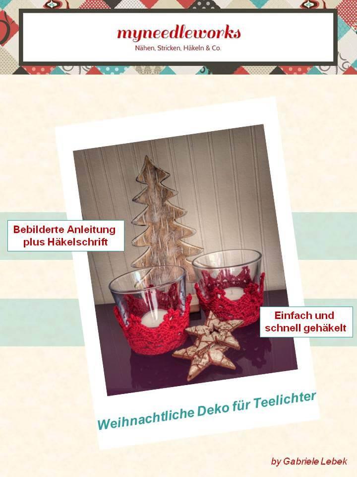 Weihnachtliche Teelichtdeko häkeln | myneedleworks
